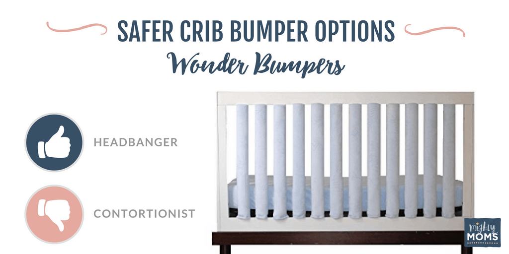 The Wonder Bumpers are a safer option. | MightyMoms.club