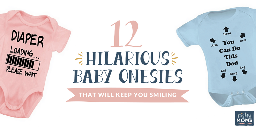 12 Hilarious Baby Onesies That Will Keep You Smiling - MightyMoms.club