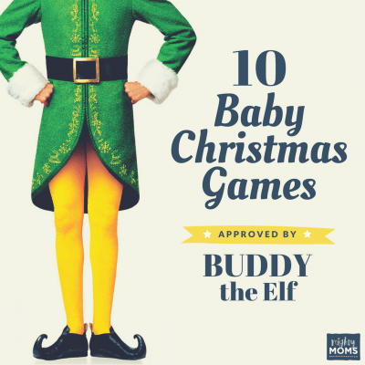 10 Baby Christmas Games Approved by Buddy the Elf
