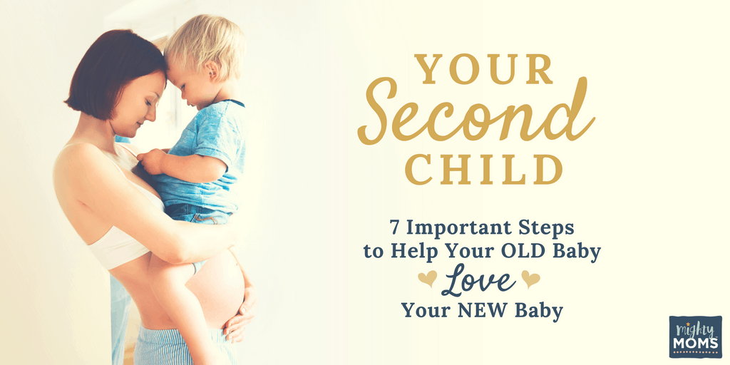 Your Second Child: 7 Important Steps to Help Your OLD Baby Love Your NEW Baby - MightyMoms.club