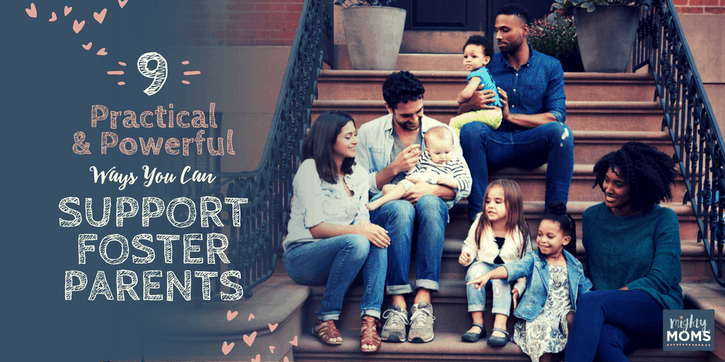 9 Practical and Powerful Ways You Can Support Foster Parents - MightyMoms.club