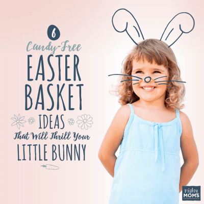6 Candy-Free Easter Basket Ideas that Will Thrill Your Little Bunny