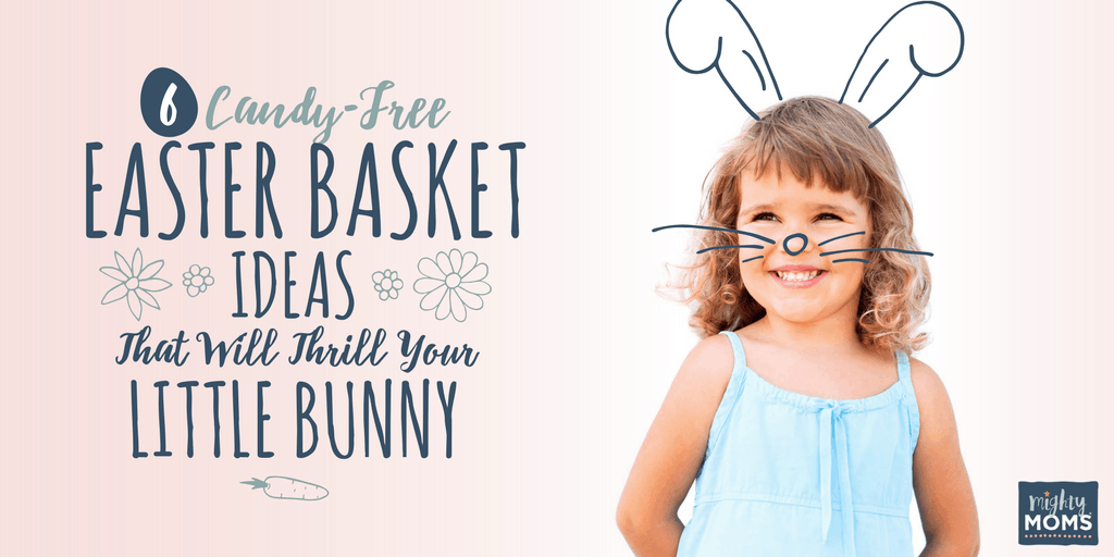 Candy-Free Easter Basket Ideas That Will Thrill Your Little Bunny - MightyMoms.club