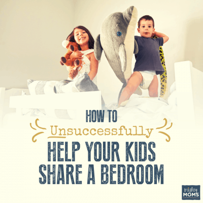 How to Unsuccessfully Help Your Kids Share a Bedroom