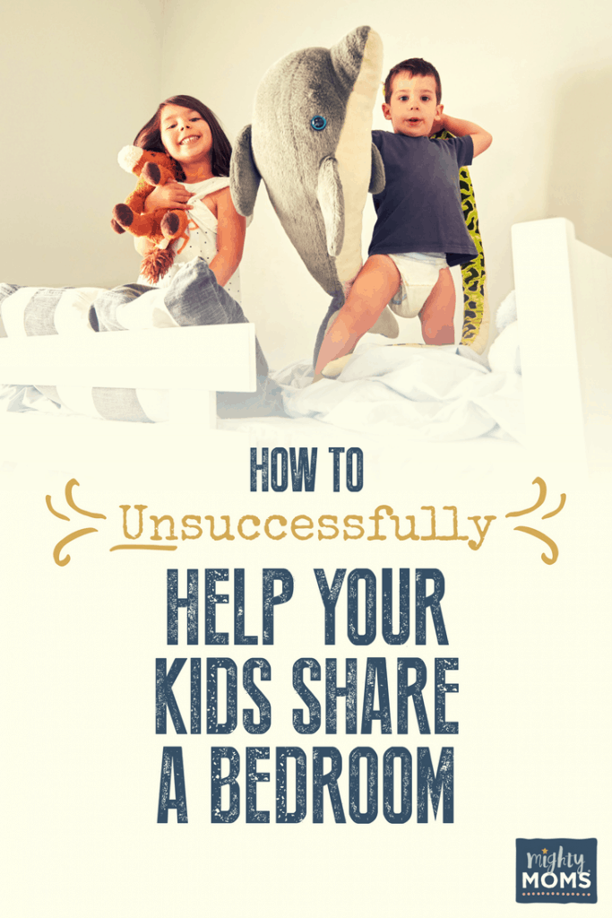 How to Unsuccessfully Help Your Kids Share a Bedroom - MightyMoms.club