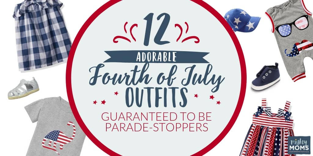 These fourth of July outfits are parade stoppers! MightyMoms.club