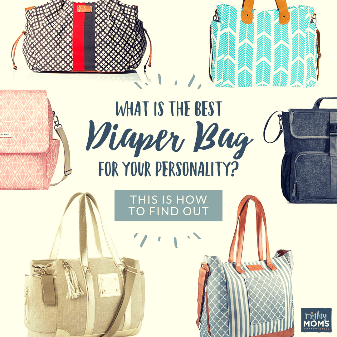 The Best Diaper Bag Personality Test - MightyMoms.club