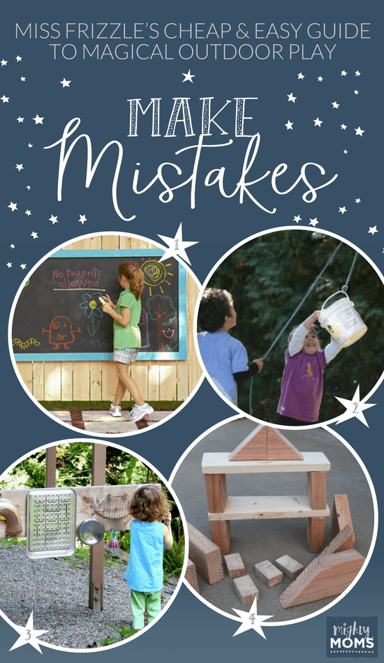 5 Outdoor Play Ideas to Make Mistakes - MightyMoms.club