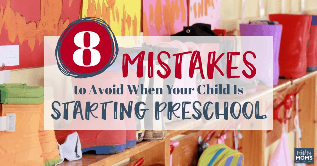 Common Mistakes When Starting Preschool - MightyMoms.club