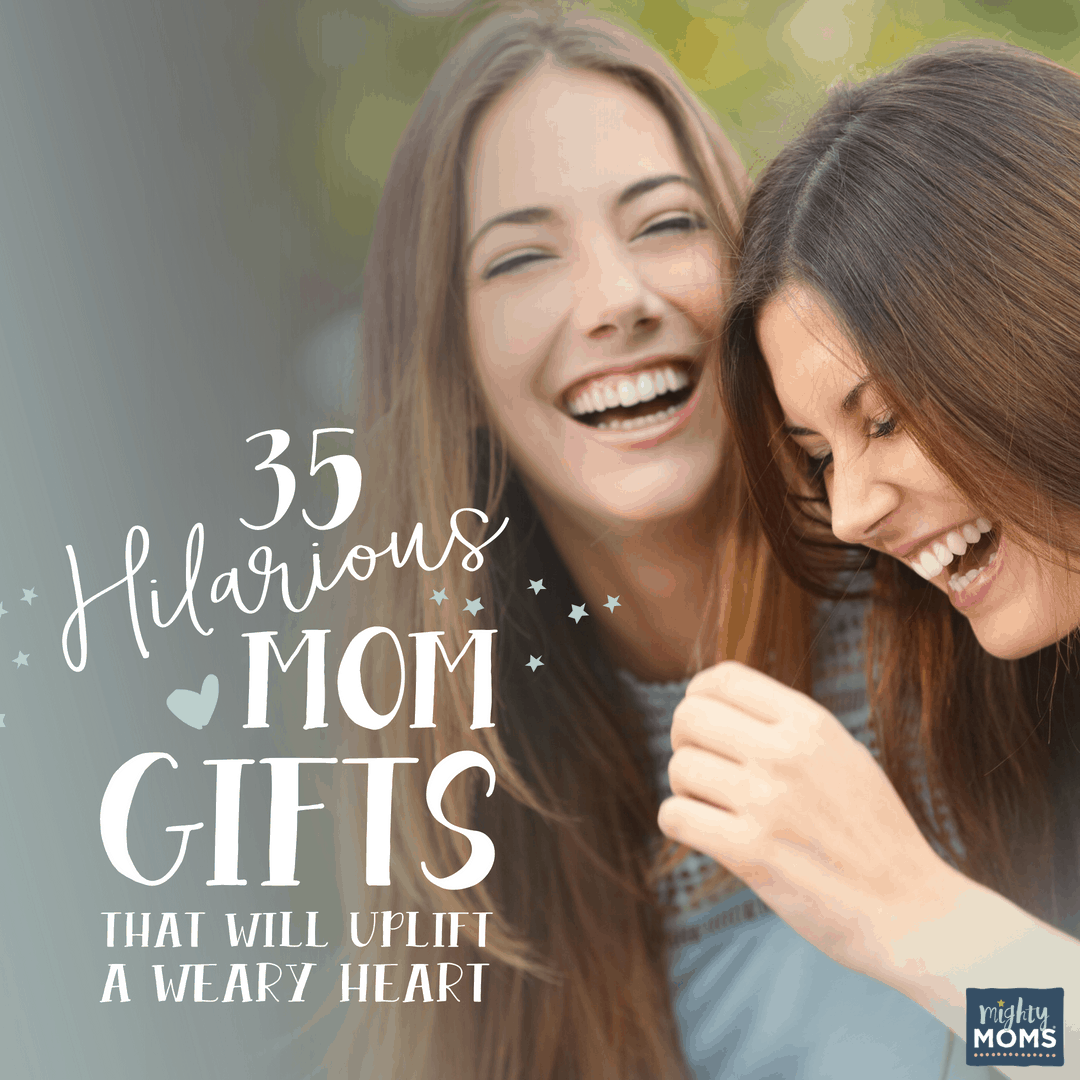 Hilarious Mom Gifts - MightyMoms.club
