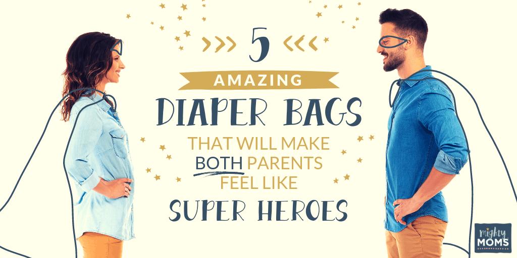 Amazing Diaper Bags - MightyMoms.club