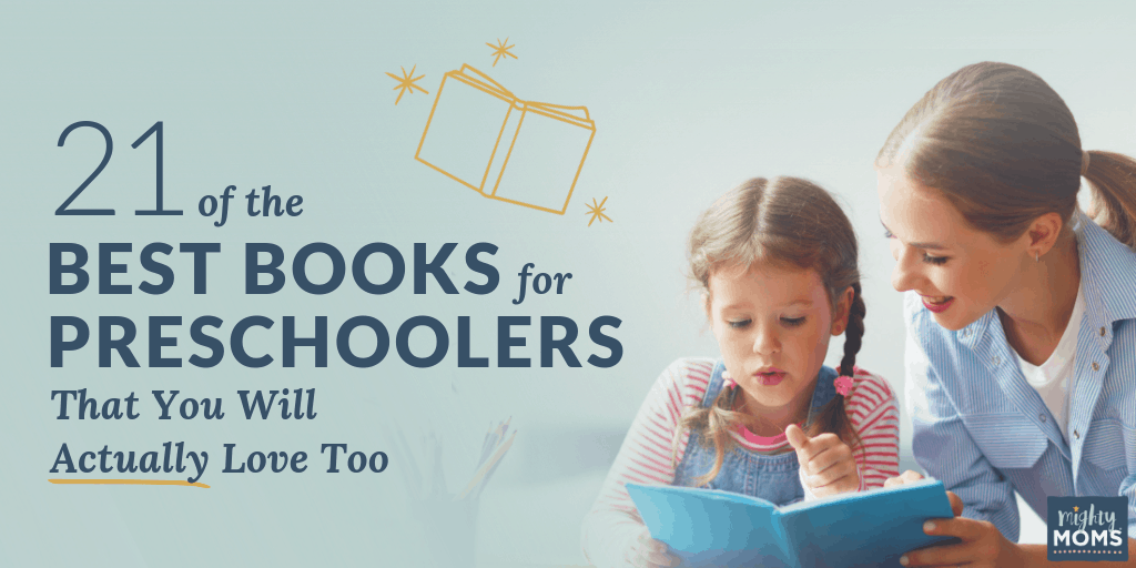 21 Best Books for Preschoolers - MightyMoms.club