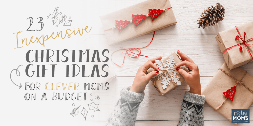 Cute Christmas Gift Ideas For Mom.23 Inexpensive Christmas Gifts For Clever Moms On A Budget