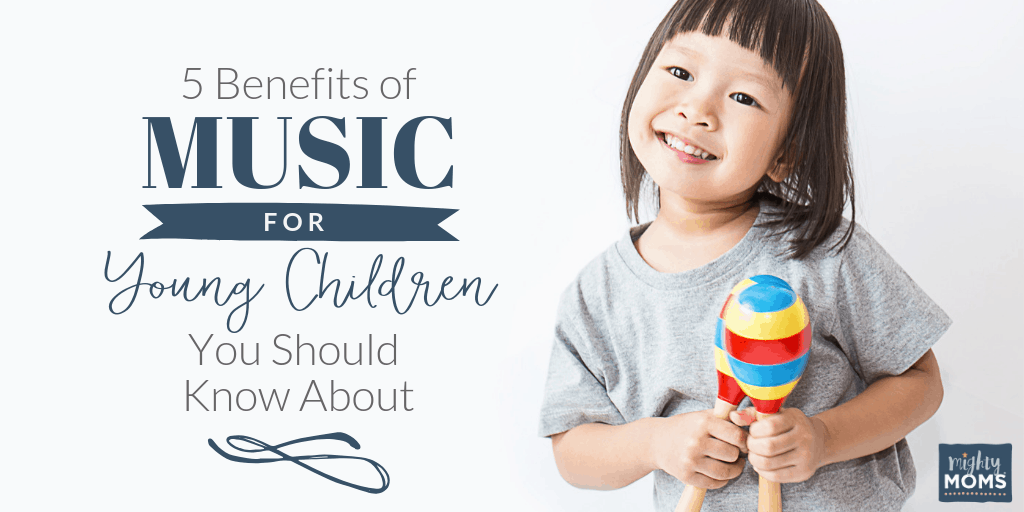 The benefits of music are worth exploring! MightyMoms.club