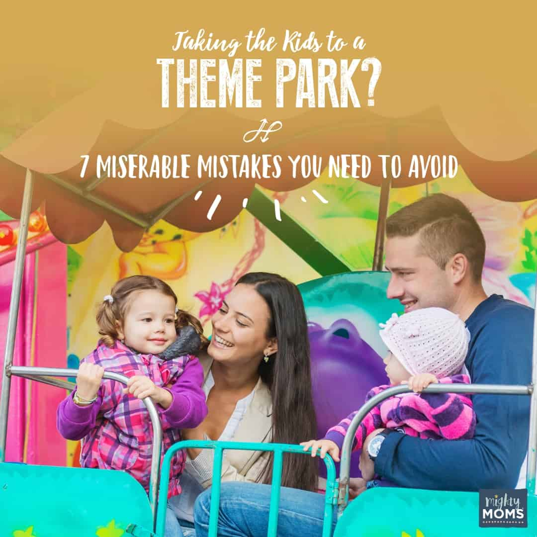 The Worst Kids Theme Park Mistakes You Can Make - MightyMoms.club