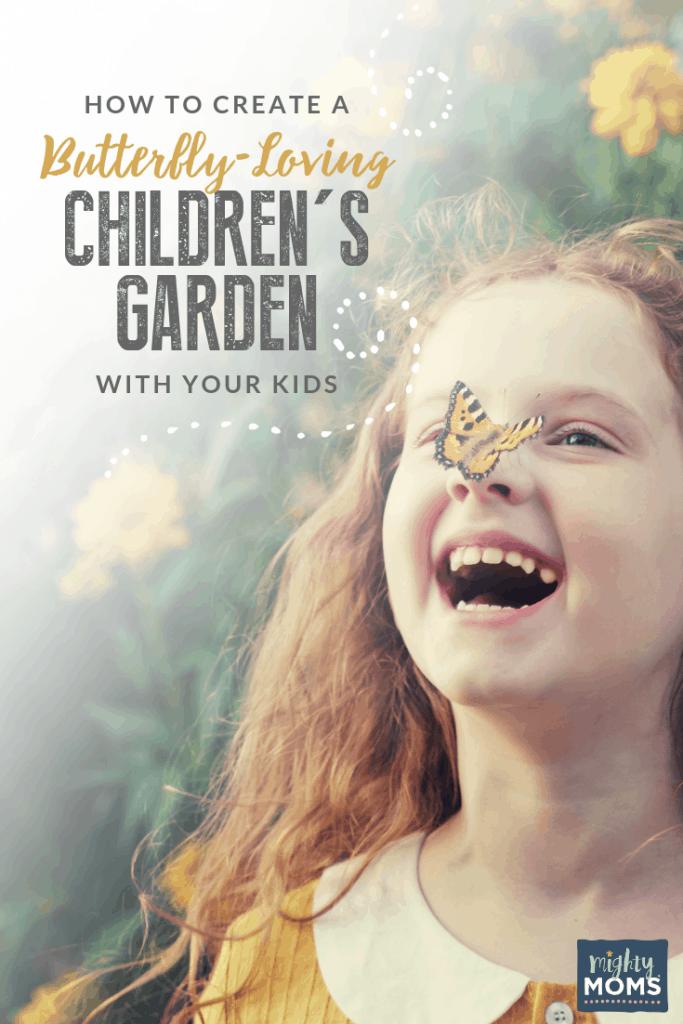 Get your gorgeous butterfly children's garden started! MightyMoms.club