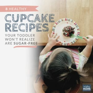 8 Healthy Cupcake Recipes Your Toddler Won't Realize are Sugar Free