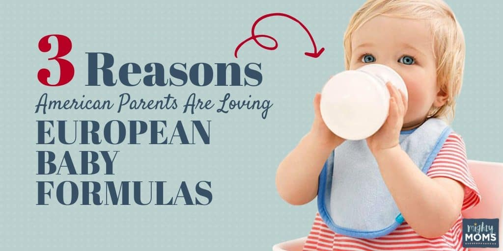 Why are Americans switching to European baby formulas? I'll tell you. | MightyMoms.club
