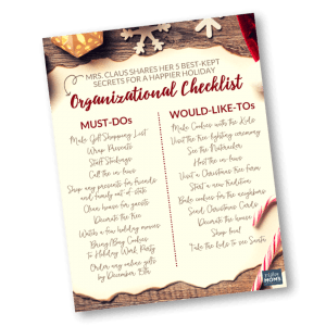 Let Mrs. Claus Help You Get Organized for the Holidays - MightyMoms.club