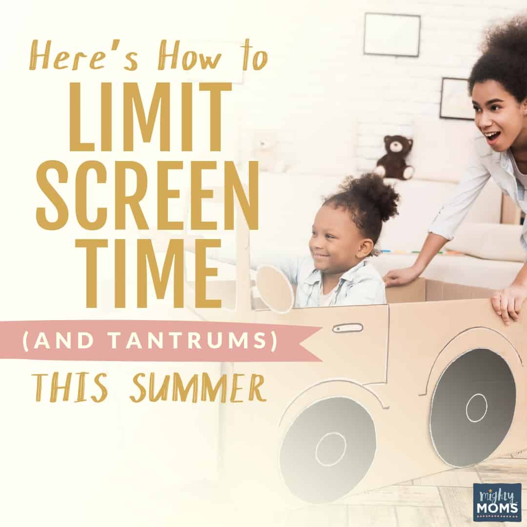 Limit screen time (and tantrums) this summer. | MightyMoms.club