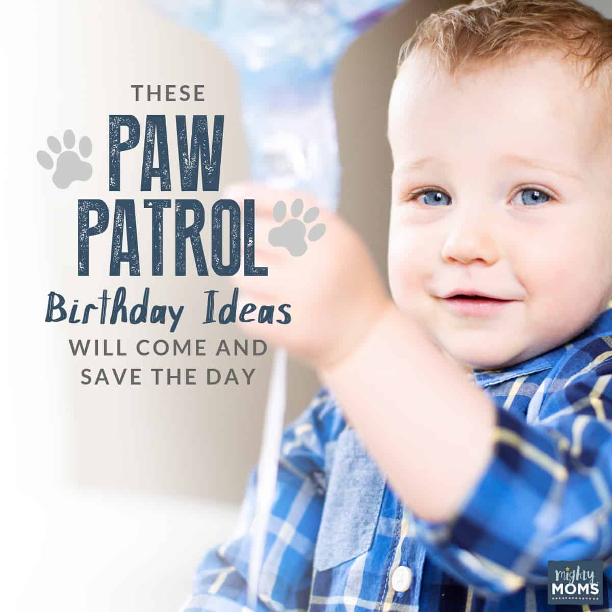 Easy DIY Paw Patrol Birthday Ideas - MightyMoms.club