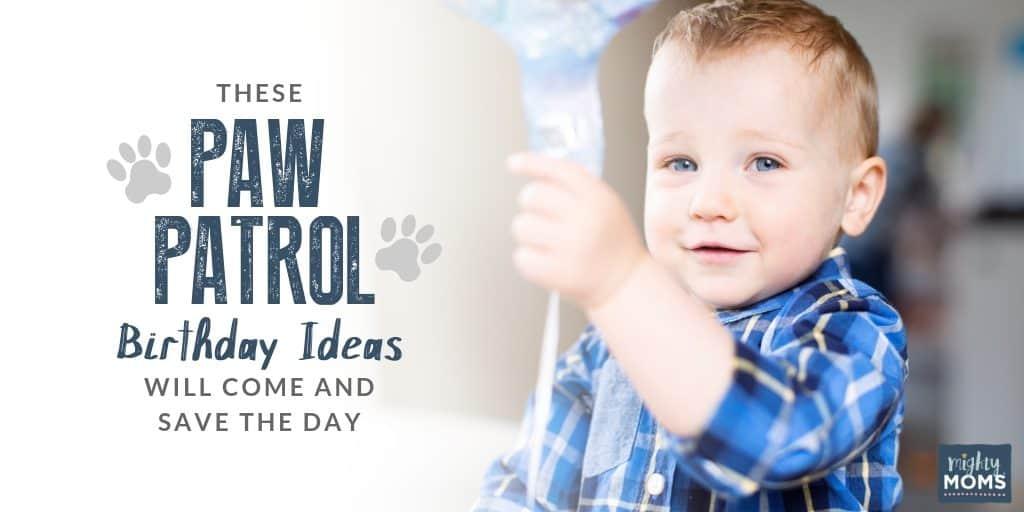 Easy DIY Paw Patrol Birthday Ideas - MightyMoms.club