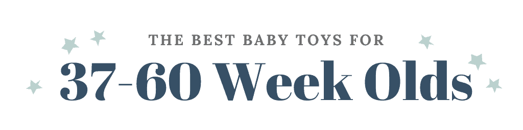 The Best Baby Toys for 3, 6, 9, and 12 month olds