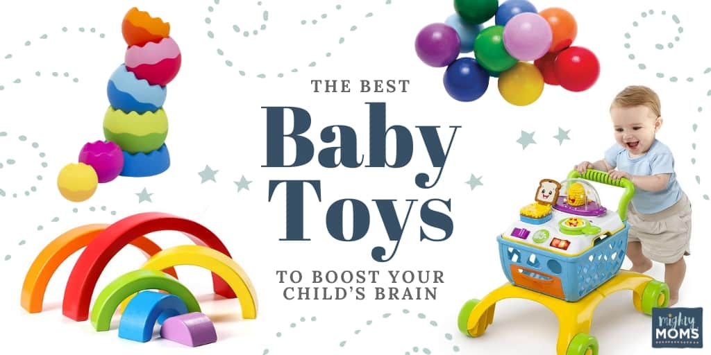 The Best Baby Toys to Boost Your Child's Brain in 2020 - MightyMoms.club