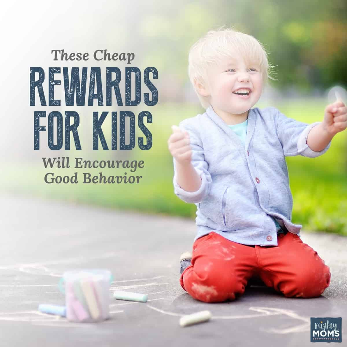 Check out these rewards for kids to encourage good behavior! MightyMoms.club