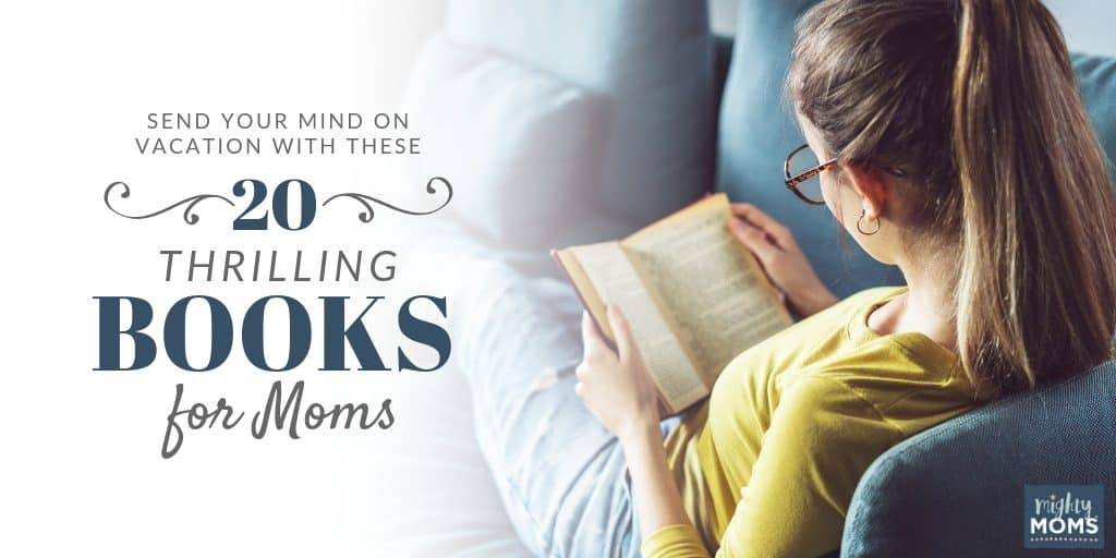 20 Thrilling books for moms - MightyMoms.club