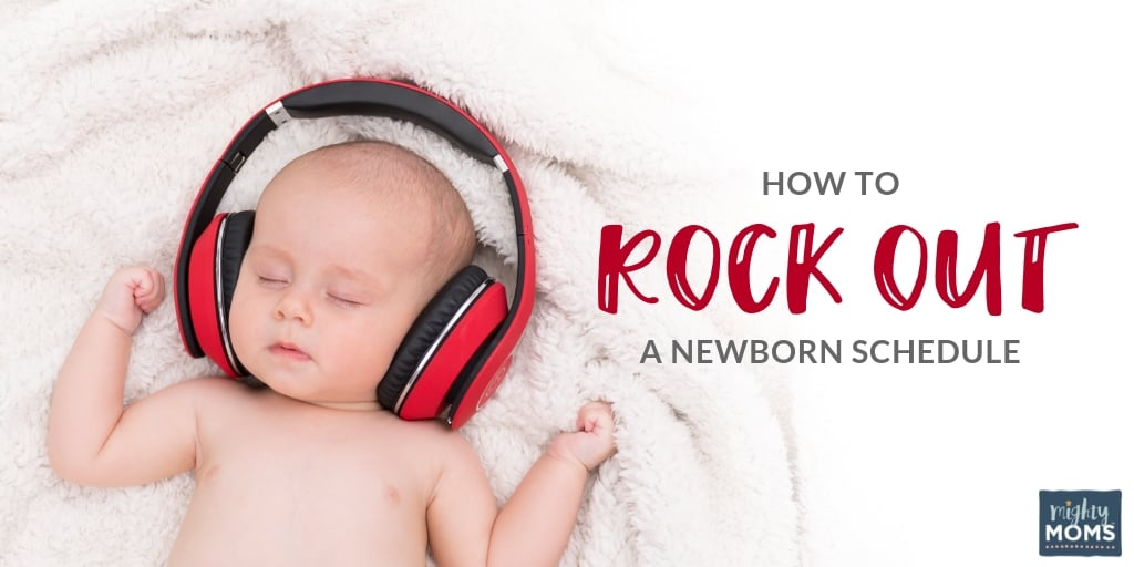Here's how to rock out a newborn sleep schedule