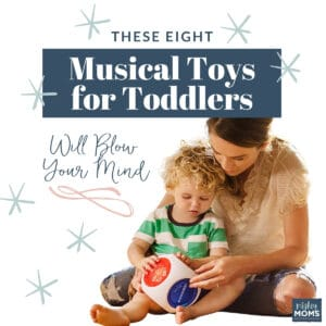 8 Musical Toys for Toddlers That Will Blow Your Mind - MightyMoms.club